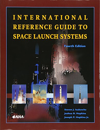 International Reference Guide to Space Launch Systems, Fourth Edition (Library of Flight) por Steven Isakowitz