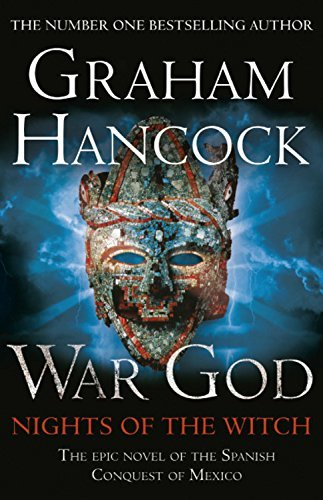 War God: Nights of the Witch: Written by Graham Hancock, 2014 Edition, Publisher: Coronet [Paperback]