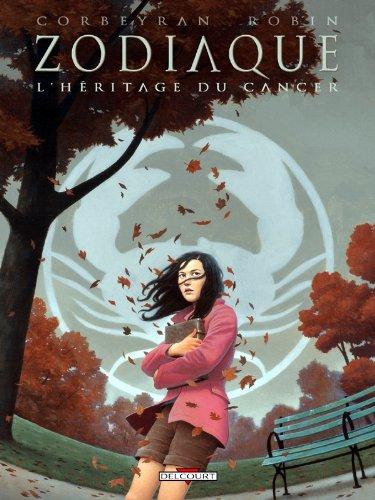 Zodiaque T04: L'héritage du cancer