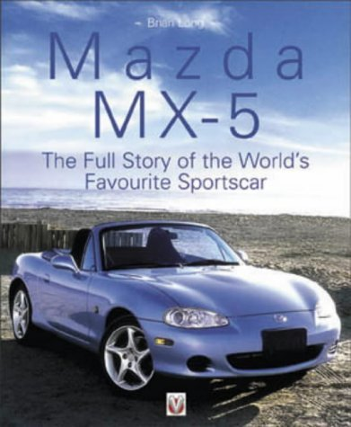 mazda-mx-5-and-eunos-roadster-the-worlds-favorite-sportscar-by-brian-long-2002-09-26