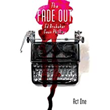 The Fade Out Volume 1 (Fade Out Tp)