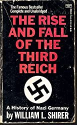 The Rise and Fall of the Third Reich by William L. Shirer (1985-04-12)