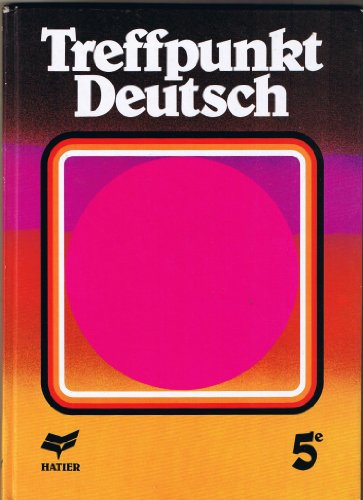 ALLEMAND 5EME TREFFPUNKT DEUTSCH. Edition 1987