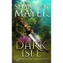 Dark Isle: Book 2 (Celtic Legacy Series)