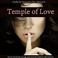 Temple of Love (feat. Samira K.) [Erotic Vocal Pop Lounge and Oriental Chillout Cafe Sessions]