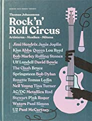 Rock 'n' roll circus : artisterna, musiken