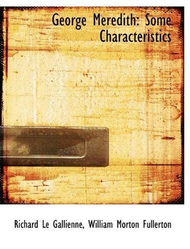 George Meredith: Some Characteristics