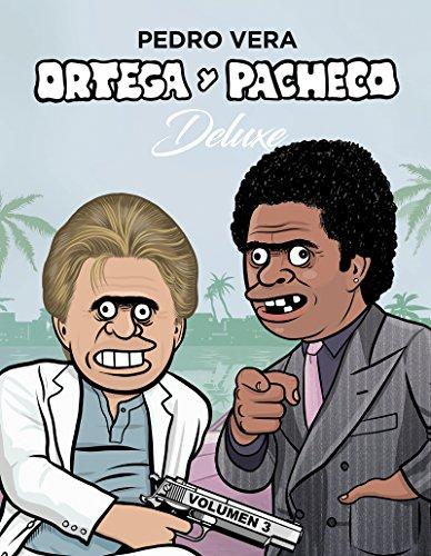 Ortega y Pacheco Deluxe Vol. 3 (¡Caramba!) por Pedro Vera