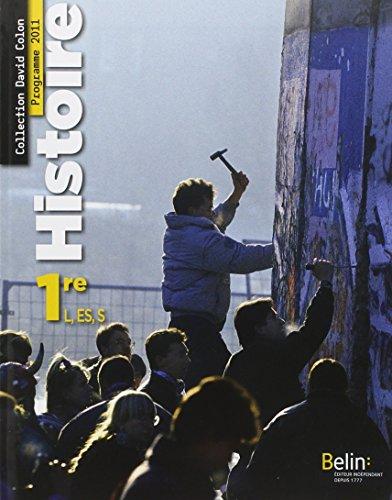 Histoire. 1ere L, ES, S. Livre de l'élève. Per il Liceo classico