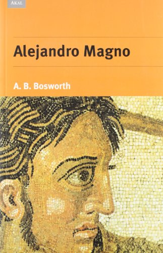 Alejandro Magno por A. B. Bosworth