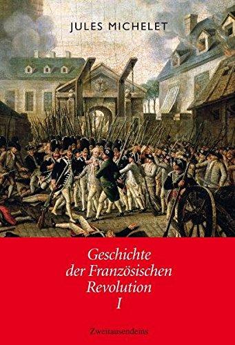 Geschichte der Französischen Revolution: 2 Bände (Geschichte Französischen Revolution Der)