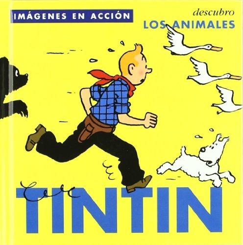 TINTÍN : DESCUBRO LOS ANIMALES (INFANTIL Y JUVENIL) - 9788484312482 por Hergé