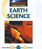 Hutchinson Trends in Science: Earth Science