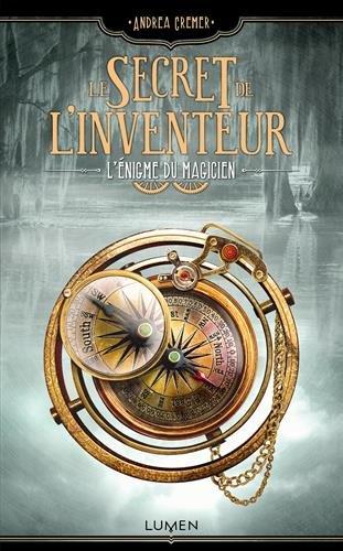 Le secret de l'inventeur (2) : L'énigme du magicien