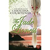 The Jade Lioness (Kumashiro) by Christina Courtenay (2016-03-19)