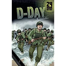 D-Day: 6 June 1944 (24-Hour History) by Agnieszka Biskup (2015-06-04)