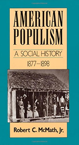 american-populism-a-social-history-1877-1898