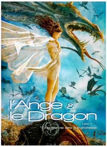 L'Ange et le Dragon, Tome 1 : Et la mort ne sera que promesse
