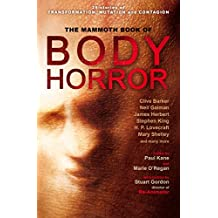 The Mammoth Book of Body Horror (Mammoth Books) (English Edition)
