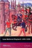 Late Medieval England 1399-1509, (Longman History of Medieval England)