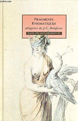 Fragments énigmatiques : Allégories de J.-C. Delafosse
