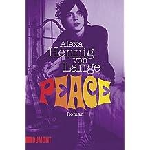 Peace: Roman (Taschenbücher)