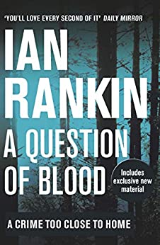 A Question of Blood (Inspector Rebus)