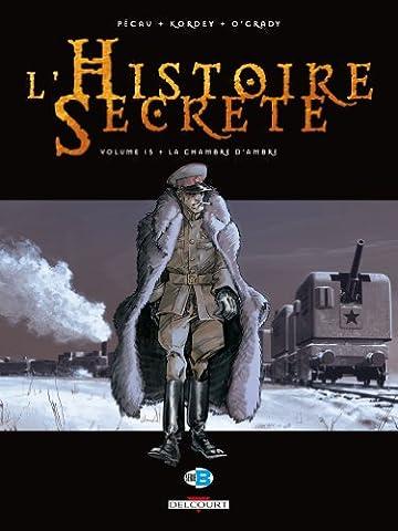 L Histoire Secrete - L'Histoire Secrète, Tome 15 : La chambre