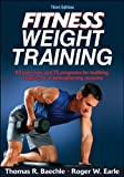 Fitness Weight Training-3rd Edition by Thomas R. Baechle (2014-01-24)