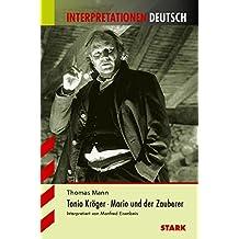 Interpretationen Deutsch - Mann: Tonio Kröger / Mario und der Zauberer
