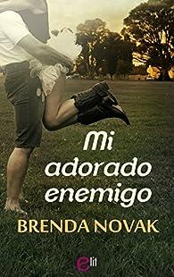 Mi adorado enemigo par Brenda Novak