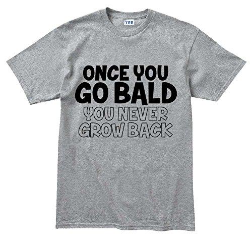 Once You Go Bald Funny T-shirt Grau