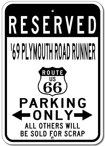 Aluminum Sign 196969Plymouth Road Runner Route 66Reserved Parking Street Sign Decorative Tin Sign Wall Art Decorazione