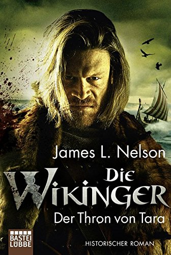Die Wikinger - Der Thron von Tara: Historischer Roman (Nordmann-Saga, Band 2)