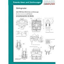 Stirlingmotor, über 8100 Seiten (DIN A4) Ideen und Zeichnungen
