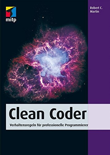 Clean Coder: Verhaltensregeln für professionelle Programmierer (mitp Professional)