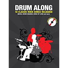 Drum Along 10 Classic Rock Songs Reloaded + CD