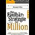 Die Faulbär-Strategie zur Million: Wie Du mit Indexfonds und ETFs (auch als Anfänger) intelligent und erfolgreich investieren kannst und ganz nebenbei Deinen Bankberater überflüssig machst - ETF Buch