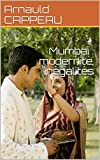 Telecharger Livres Mumbai modernite inegalites (PDF,EPUB,MOBI) gratuits en Francaise