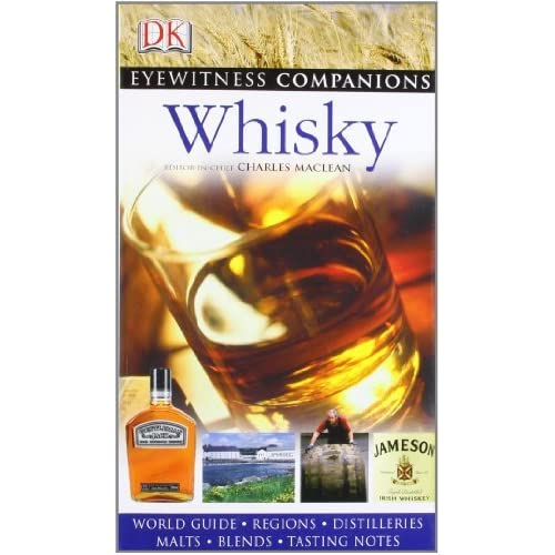 Whisky (Eyewitness Companions) by Charles Maclean (2008-08-02)