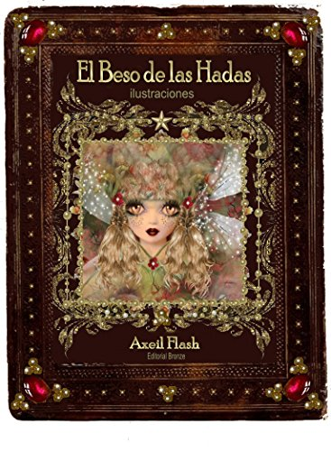 EL BESO DE LAS HADAS eBook: flash, AXEIL, flash, axeil: Amazon.es ...
