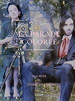 La parade colorée - Conte photographique de Cédric Villani