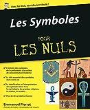 Les Symboles pour les Nuls (French Edition)