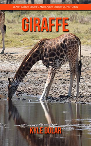 Descargar PDF Giraffe! Learn About Giraffe and Enjoy Colorful Pictures