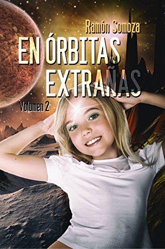 En órbitas extrañas: Volumen 2 por Ramón Somoza