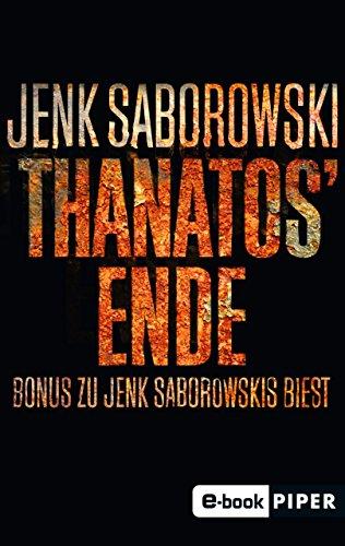 Thanatos' Ende: Bonus zu Jenk Saborowskis BIEST (Solveigh-Lang-Reihe)