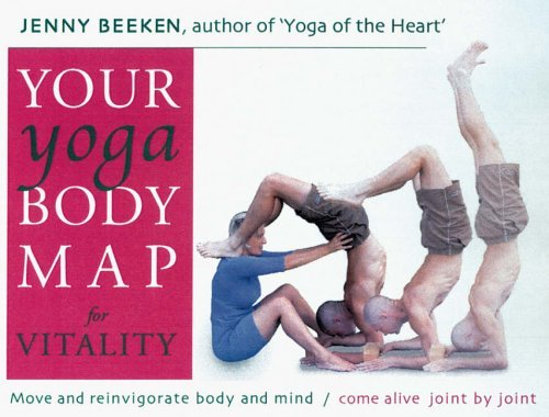 your-yoga-bodymap-for-vitality-move-and-reinvigorate-body-and-mind-by-jenny-beeken-2003-11-27