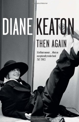 Then Again por Diane Keaton
