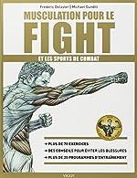 Musculation pour le fight et les sports de combat de Frédéric Delavier