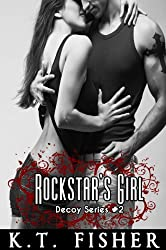 Rockstar's Girl (Decoy Series Book 2)